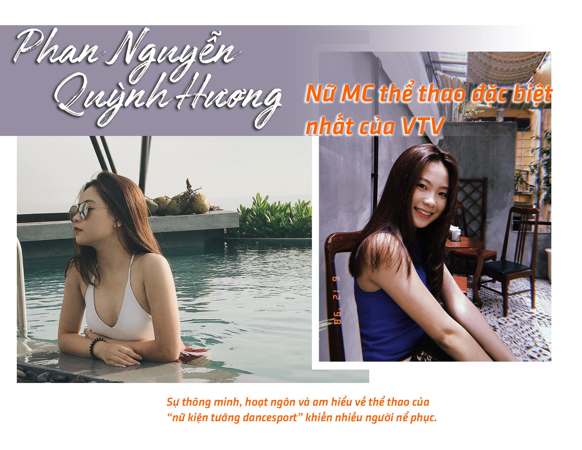 Phan Nguyễn Quỳnh Hương: Nữ MC thể thao đặc biệt nhất của VTV - 1