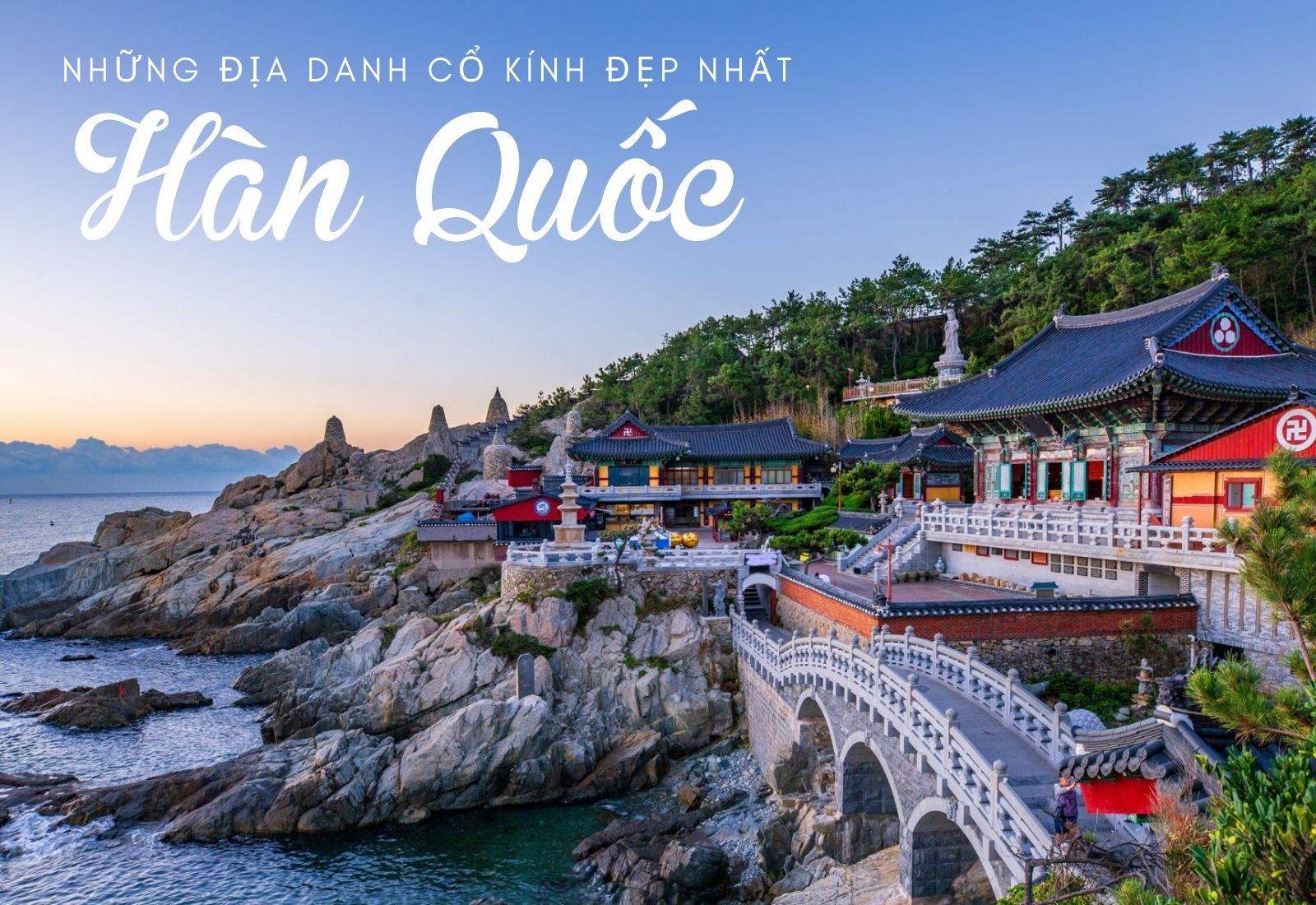 Những địa danh cổ kính đẹp nhất Hàn Quốc bạn đừng nên bỏ lỡ - 1