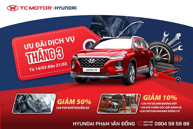 Hyundai Phạm Văn Đồng – Tri ân khách hàng dịch vụ tháng 03.2021 - 1