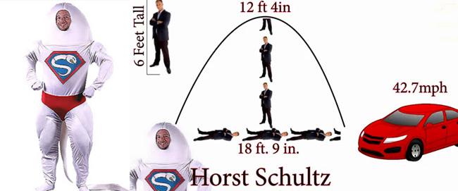 Horst Schultz đạt thành tích phóng tinh xa 6m với lượng tinh dịch khổng lồ. Không những thế, anhcòn giữ kỷ lục về vận tốc của tinh trùng khi phóng tinh. Tinh trùng của Horst bay với tộc độ 42,7 dặm/giờ (68,7 km/h)