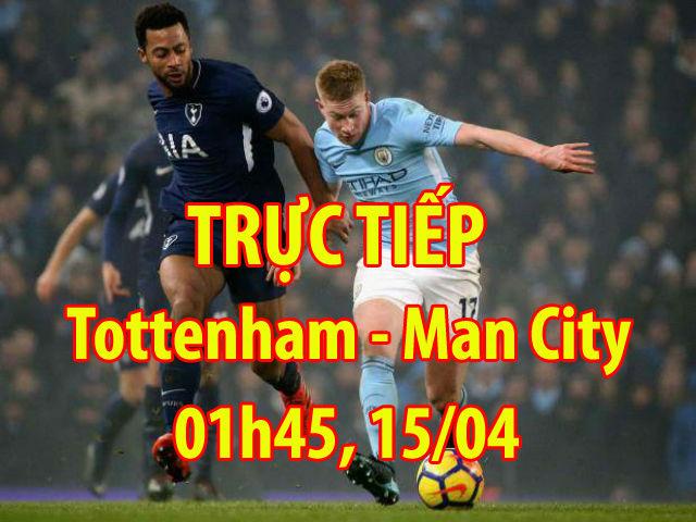 TRỰC TIẾP bóng đá Tottenham - Man City: Gượng dậy sau nỗi đau C1