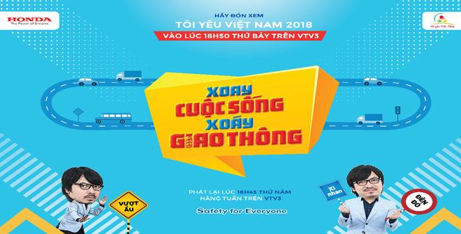 """Tôi yêu Việt Nam 2018 – nguồn cảm hứng mới mẻ với talk show """"Xoay cuộc sống, xoáy giao thông"""" - 1"""