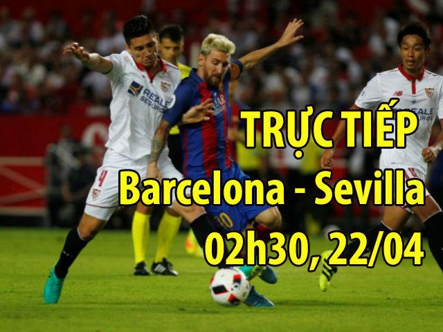 Chi tiết Barcelona - Sevilla: Thắng lợi hủy diệt, xứng đáng rước cúp (KT)