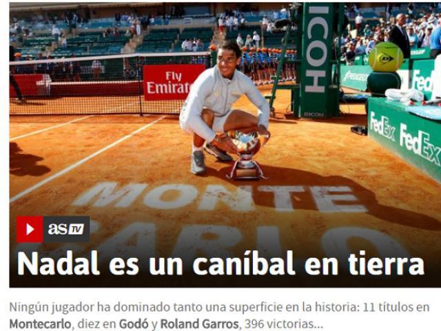 """Nadal vô địch tuyệt đối Monte Carlo: Báo chí gọi là """"khủng long bạo chúa"""""""