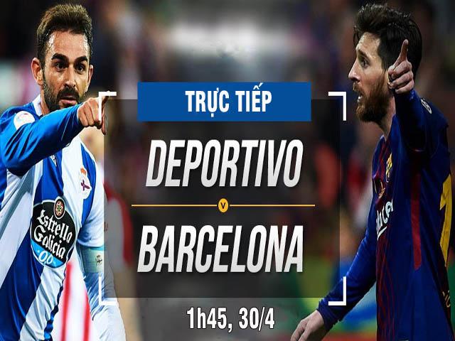 Chi tiết Deportivo - Barcelona: Không có bàn thắng thứ 7 (KT)