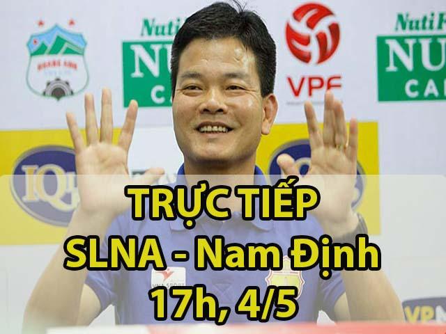 TRỰC TIẾP bóng đá SLNA – Nam Định: Chủ nhà muốn đánh phủ đầu