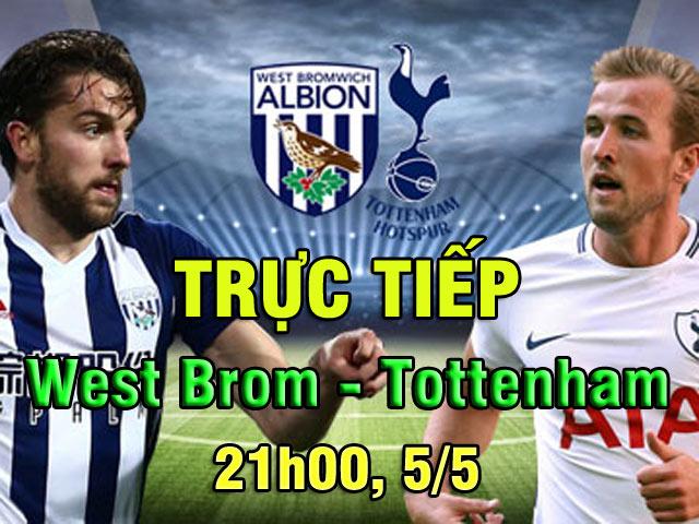TRỰC TIẾP bóng đá West Brom - Tottenham: Mơ soán ngôi Liverpool, bay vào top 3