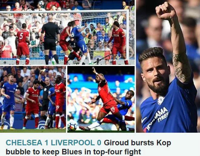 """Chelsea """"đấm gục"""" Liverpool: Báo chí Anh tung hô Giroud, cựu vương mơ C1 - 1"""