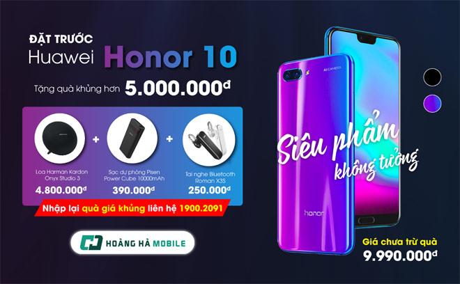 Gợi ý cách đặt trước Honor 10 để nhận bộ quà hơn 5 triệu đồng siêu khủng - 1