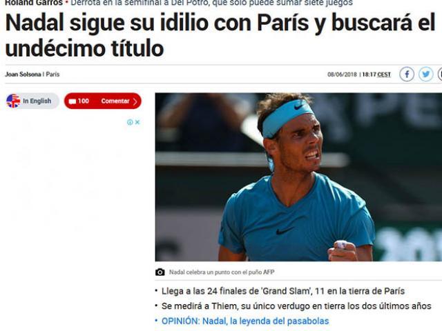 """Roland Garros: Nadal """"diệt"""" Del Potro, báo chí thế giới chờ số 11 thần thánh"""