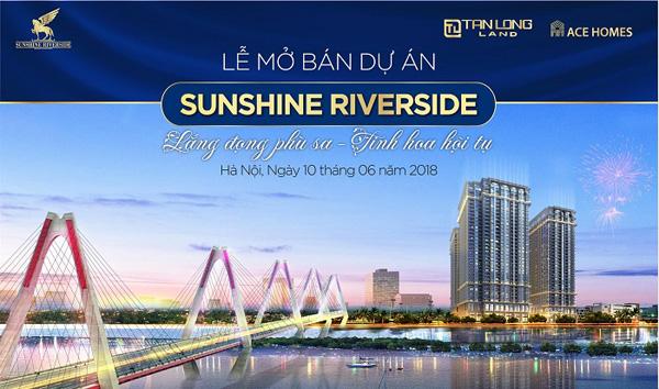Tiếp tục mở bán Sunshine Riverside: Lắng đọng phù sa – Tinh hoa hội tụ - 1