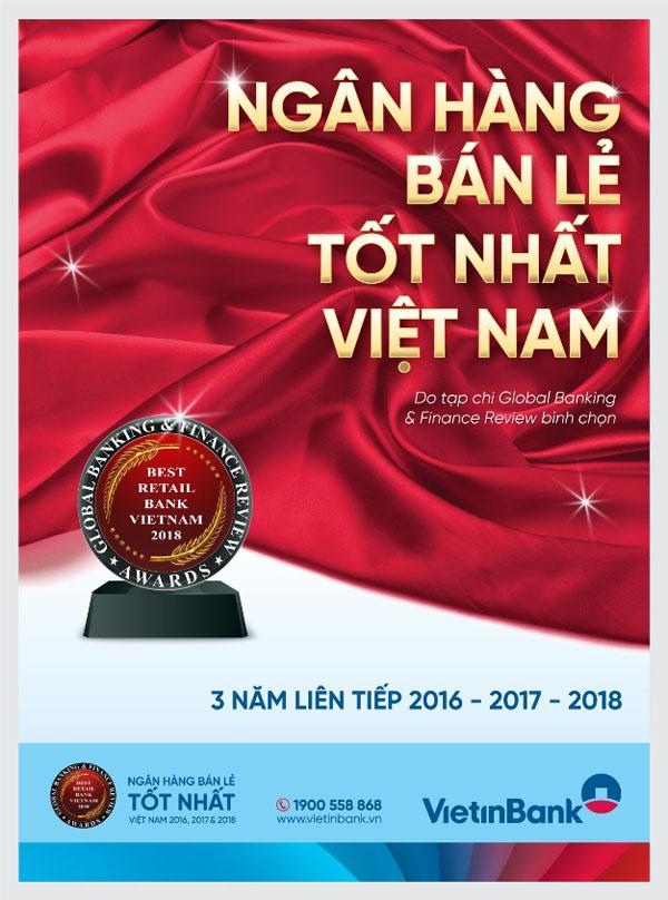 """VietinBank tự hào là """"Ngân hàng bán lẻ tốt nhất Việt Nam"""" 3 năm liên tiếp - 1"""