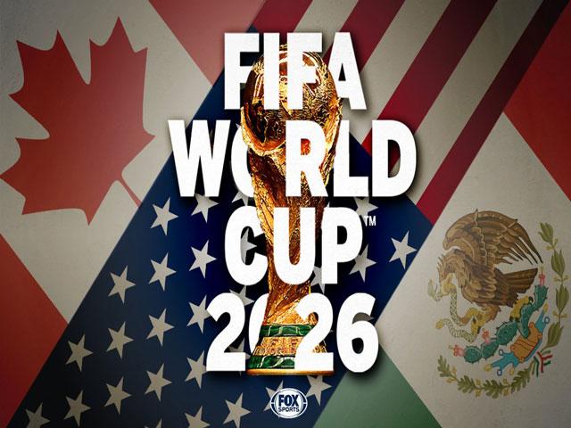 NÓNG: Đã xác định chủ nhà World Cup 2026, FIFA chưa chốt có 48 đội