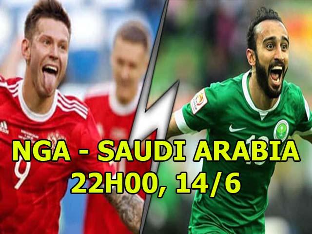 "Nga - Saudi Arabia: World Cup 2018 khai màn, ""Gấu"" săn mồi ngon"