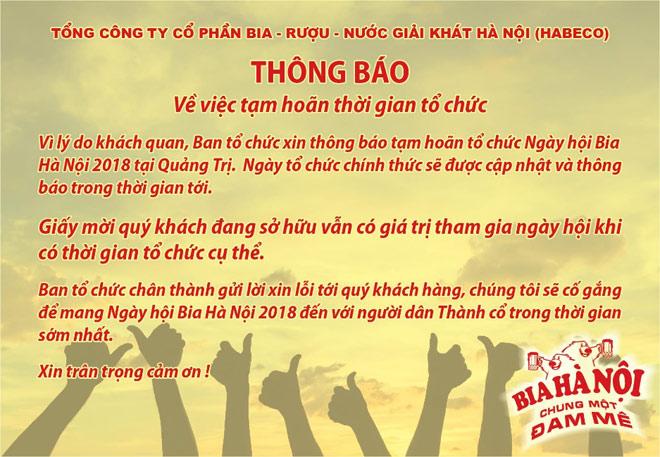 Tạm hoãn Ngày hội Bia Hà Nội 2018 ở Quảng Trị - 1