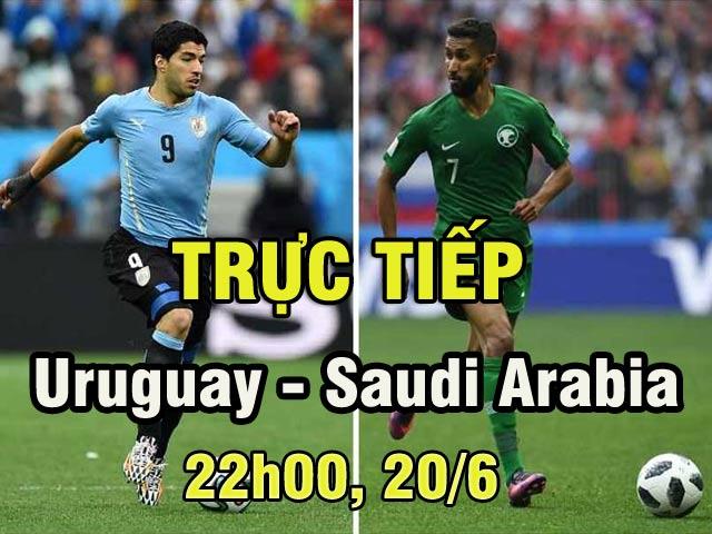 Trực tiếp World Cup Uruguay - Saudi Arabia: Sức ép nghẹt thở