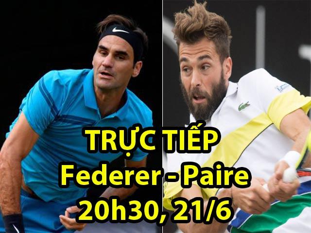 TRỰC TIẾP Federer - Paire: FedEx có break, đối thủ đập vợt (Vòng 2 Halle Open)