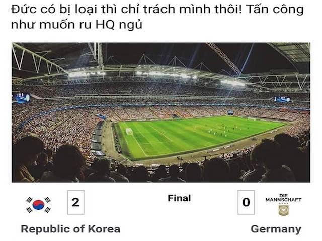1001 cảm xúc của dân mạng khi Đức bị loại ngay vòng bảng World Cup 2018