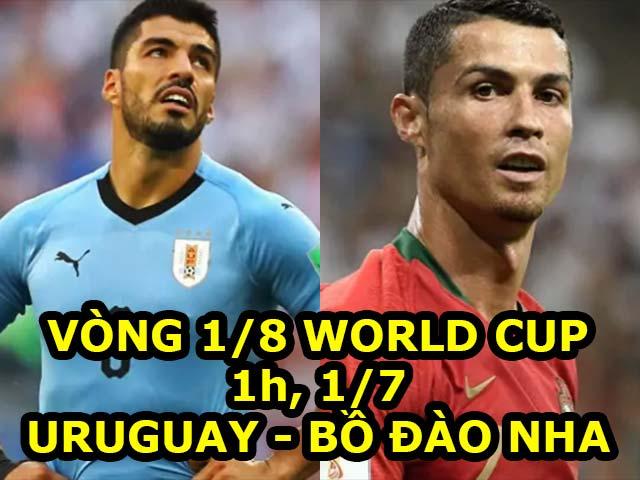 "World Cup, Uruguay – Bồ Đào Nha: ""Đồ tể"" Suarez chờ ""xử"" Ronaldo"