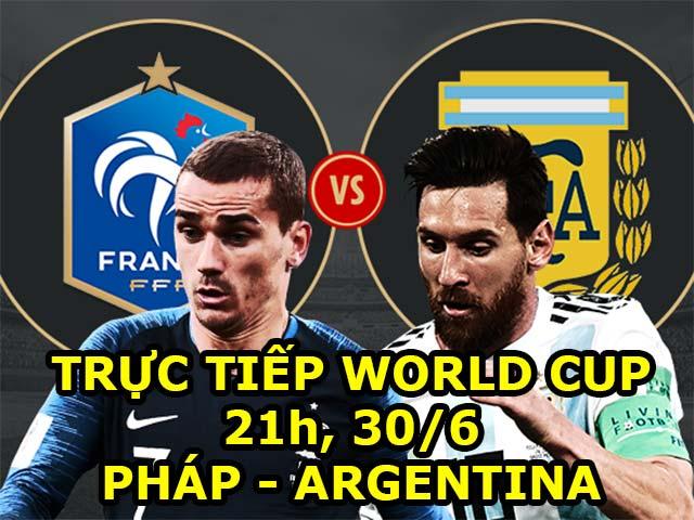 Trực tiếp World Cup Pháp - Argentina: Xà ngang cứu thua