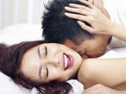 """Bật mí: Cách để đàn ông khiến phụ nữ dễ """"lên đỉnh"""" nhất"""