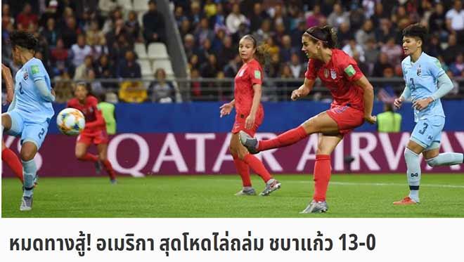 Ác mộng tuyển nữ Thái Lan thua 0-13 World Cup: Báo Thái phản ứng bất ngờ - 1