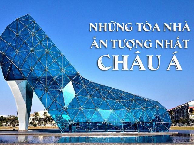 Du lịch - Những tòa nhà ấn tượng nhất châu Á