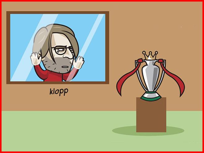 Ảnh chế: Klopp và Liverpool chỉ biết đứng nhìn cúp ngoại hạng Anh... dần xa - 1