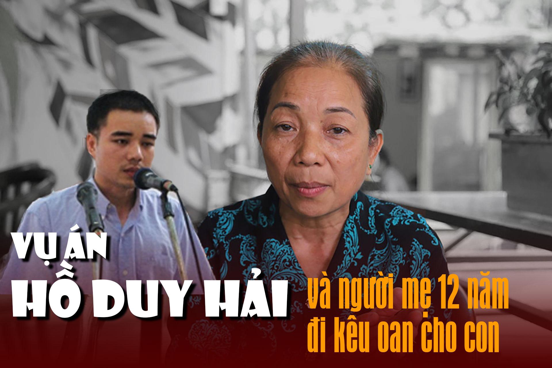 Toàn cảnh vụ án Hồ Duy Hải và người mẹ 12 năm đi kêu oan cho con - 1