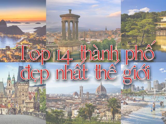 Du lịch - Top 14 thành phố đẹp nhất thế giới khiến mọi du khách mê mẩn