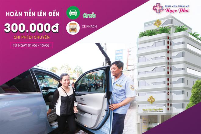 Bệnh viện Thẩm mỹ Ngọc Phú hoàn phí di chuyển cho khách hàng - 1