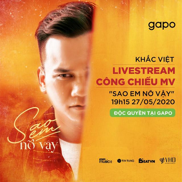 Khắc Việt mạo hiểm chọn mạng xã hội Gapo độc quyền công chiếu MV mới - 1