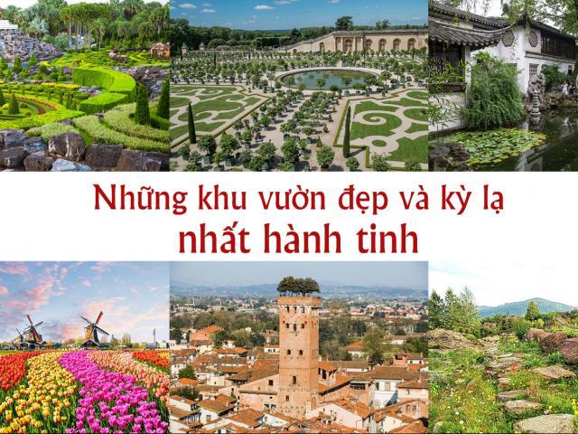 Du lịch - Những khu vườn đẹp và kỳ lạ nhất hành tinh