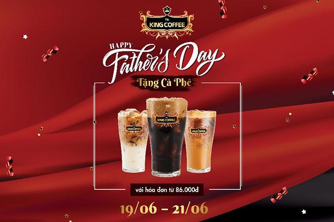 Lời cảm ơn King Coffee muốn cùng bạn gửi đến cha - 1