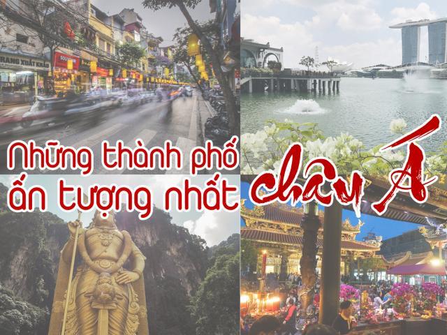 Du lịch - Những thành phố ấn tượng nhất châu Á, hè này không thể bỏ qua