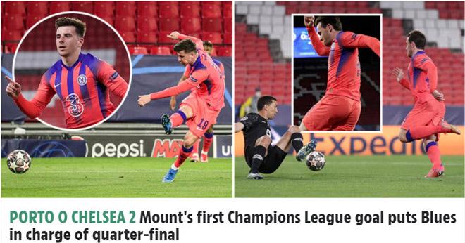 Chelsea thắng dễ Porto: Báo Anh mê mẩn Mason Mount, ca ngợi Tuchel - 1