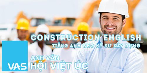 Học tiếng Anh xây dựng, mở rộng cơ hội thăng tiến trong thời kì hội nhập - 1