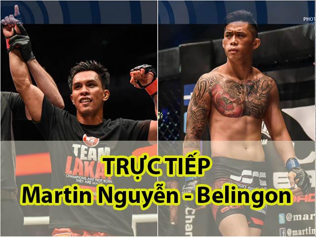 TRỰC TIẾP Martin Nguyễn – Kevin Belingon: Căng thẳng 5 hiệp (KT)