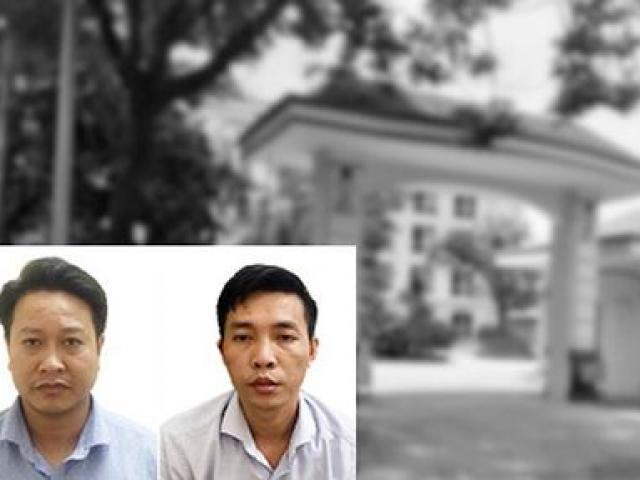 Vụ gian lận điểm thi ở Hòa Bình: Chuyện về hai cán bộ bị bắt