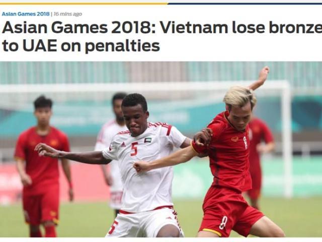 U23 Việt Nam rơi HCĐ ASIAD: Báo châu Á tiếc nuối, báo UAE khen ngợi