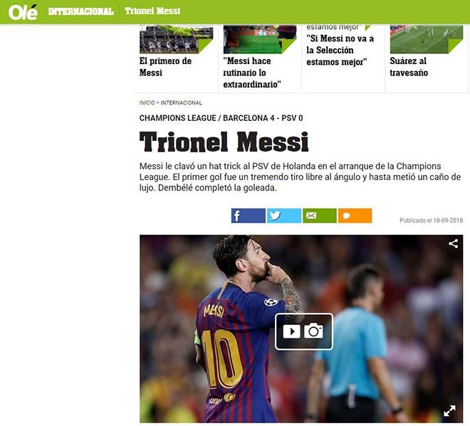 Messi hattrick tuyệt đỉnh cúp C1: Báo Argentina nở mày nở mặt với Leo - 1