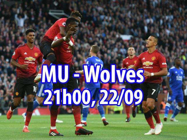 """Nhận định bóng đá MU - Wolves: Pogba - Lukaku thăng hoa, đua nhau """"săn Sói"""""""