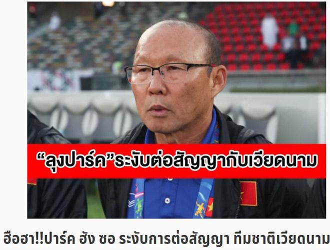 """Báo Thái đưa tin """"thất thiệt"""": Thầy Park hoãn ký hợp đồng với ĐT Việt Nam - 1"""