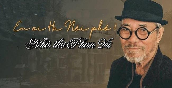 Nhà thơ Phan Vũ 'Em ơi Hà Nội phố' qua đời ở tuổi 93 - 1