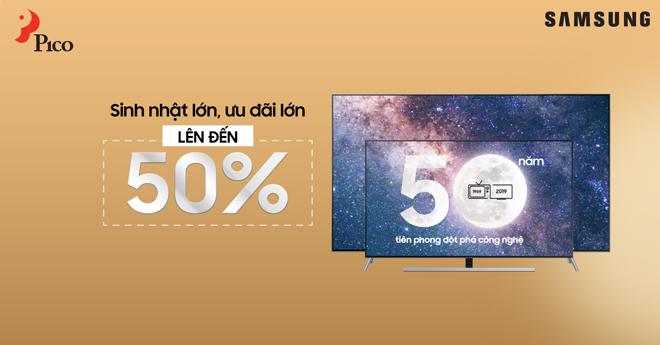 50 Năm Samsung, mua TV tại Pico giảm sốc lên đến 50% - 1