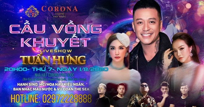 Đặt câu hỏi cho liveshow Tuấn Hưng, nhận mưa quà tặng từ Nhà hát Corona Phú Quốc - 1