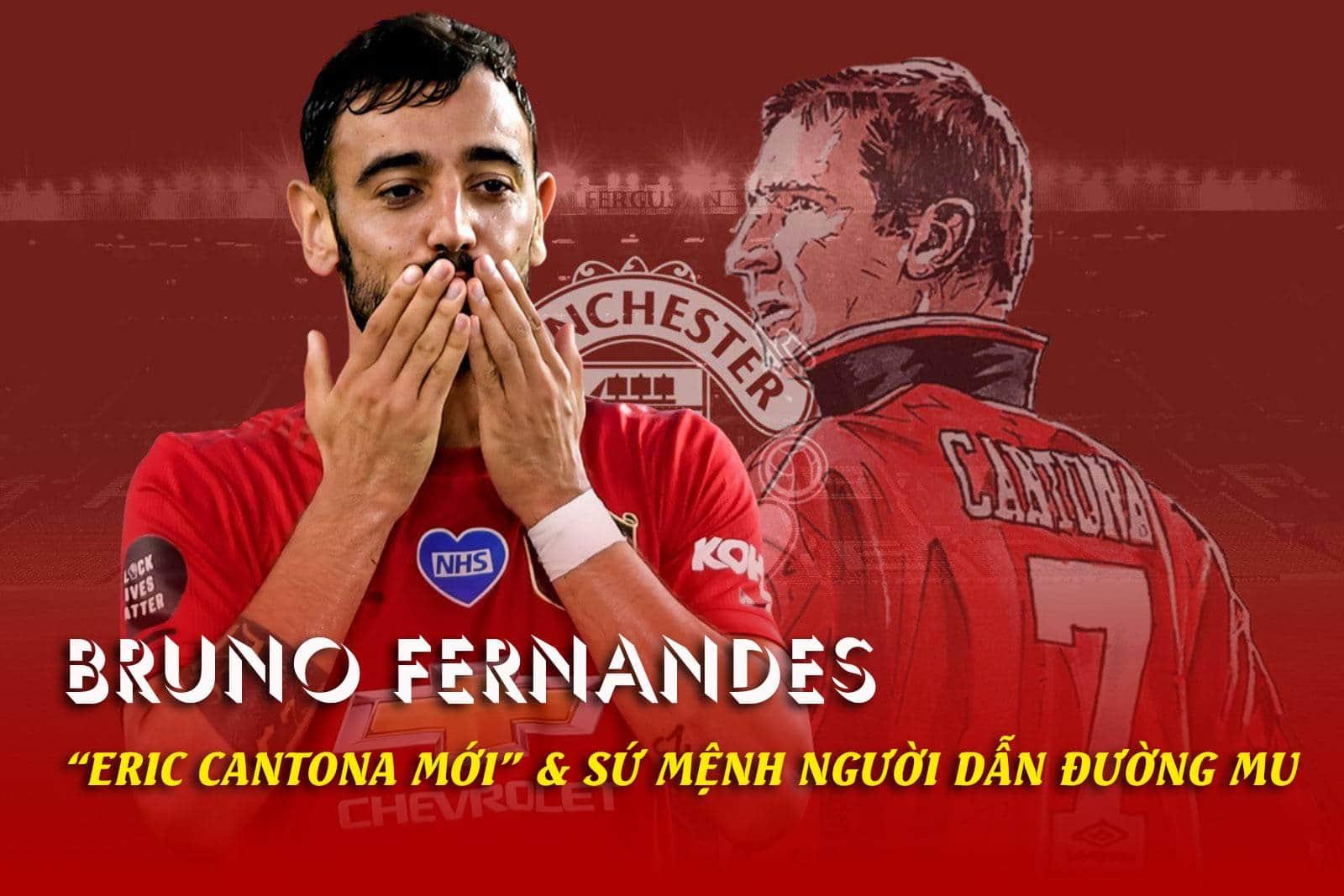 """Bruno Fernandes thăng hoa: """"Eric Cantona mới"""" & Sứ mệnh người dẫn đường MU - 1"""