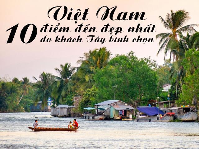Du lịch - 10 điểm đến đẹp nhất Việt Nam do khách Tây bình chọn