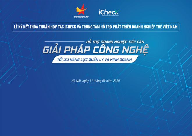 iCheck ký kết hợp tác cùng Trung tâm Hỗ trợ Phát triển Doanh nghiệp trẻ Việt Nam - 1