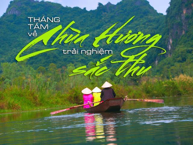 Du lịch - Tháng Tám về chùa Hương trải nghiệm sắc thu